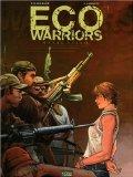 eco warriors Eco Warriors: une BD écolo musclée